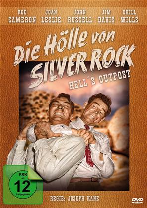 Die Hölle von Silver Rock (1954) (s/w)