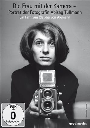 Die Frau mit der Kamera - Porträt der Fotografin Abisag Tüllmann (2015)
