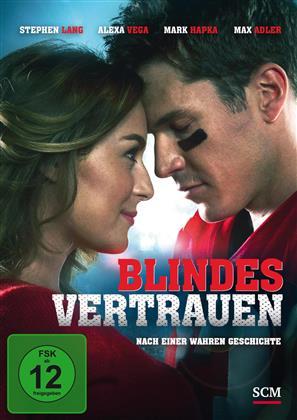 Blindes Vertrauen (2014)