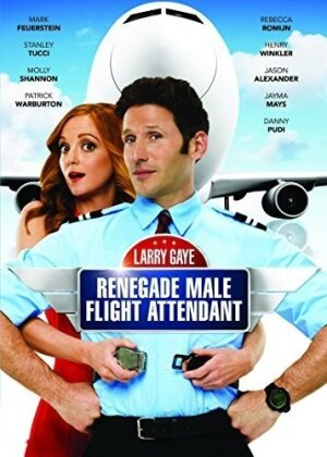 Larry Gaye - Renegade Male Flight Attendant (2015)