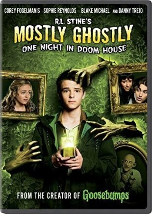 R.L. Stine's Mostly Ghostly 3 - One Night In Doom House (2016)