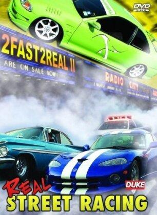 2 Fast 2 Real II - Real Street Racing