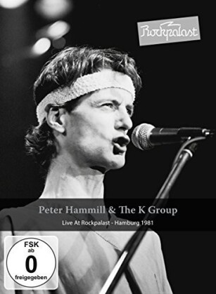 Peter Hammill & The K Group - Live at Rockpalast