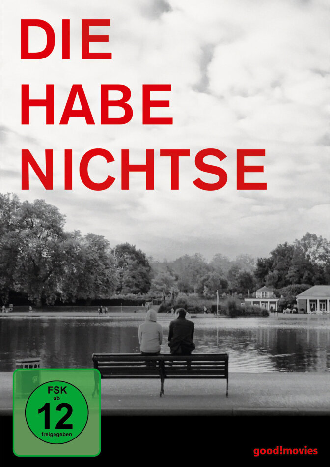 Die Habenichtse (2016) (s/w)