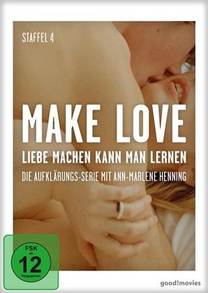 Make Love - Liebe machen kann man lernen - Staffel 4