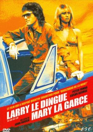 Larry le dingue / Mary la garce (1974)