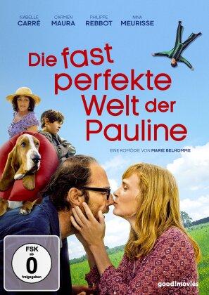 Die fast perfekte Welt der Pauline (2015)
