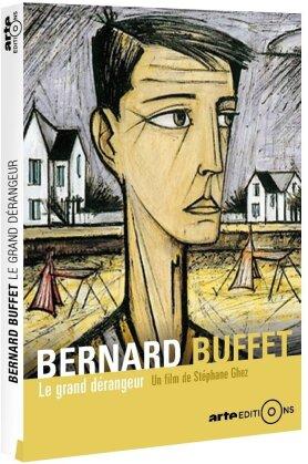 Bernard Buffet - Le grand dérangeur (Arte Éditions)