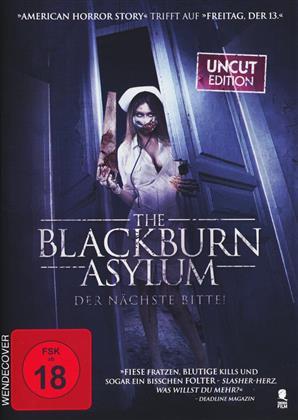 The Blackburn Asylum - Der Nächste bitte! (2015) (Uncut)