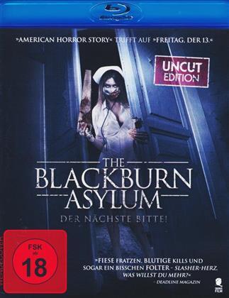 The Blackburn Asylum - Der nächste Bitte! (2015)