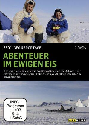 Abenteuer im ewigen Eis (360° - GEO Reportage, Arthaus, 2 DVDs)