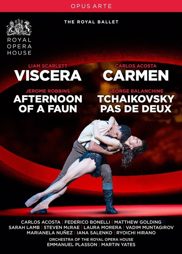 Royal Ballet, Orchestra of the Royal Opera House, … - Viscera, Carmen, Afternoon of a Faun & Tchaikovsky pas de deux (Opus Arte)