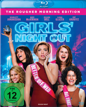 Girls' Night Out (2017) (The Rougher Morning Edition)