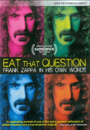 Frank Zappa - Eat That Question - Frank Zappa in His Own Words