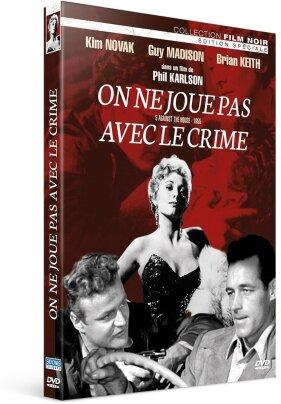On ne joue pas avec le crime (1955) (Collection Film Noir, s/w)