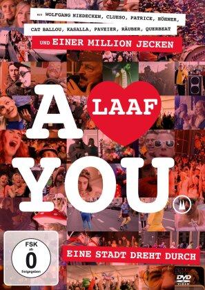 A Laaf You - Eine Stadt dreht durch