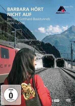 Barbara hört nicht auf - Bau des Gotthard-Basistunnels 1999-2016 (3 DVDs)