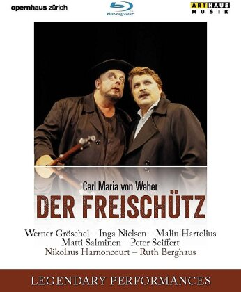 Opernhaus Zürich, Nikolaus Harnoncourt, … - Weber - Der Freischütz (Legendary Performances, Arthaus Musik)
