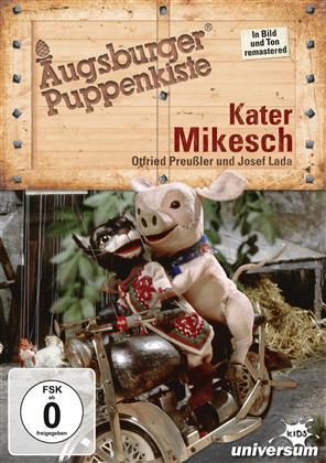 Augsburger Puppenkiste - Kater Mikesch (Versione Rimasterizzata)