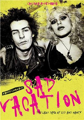 Sad Vacation - The Last Days Of Sid And Nancy