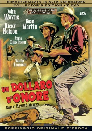 Un dollaro d'onore (1959) (Western Classic Collection, Collector's Edition, Remastered, 2 DVDs)