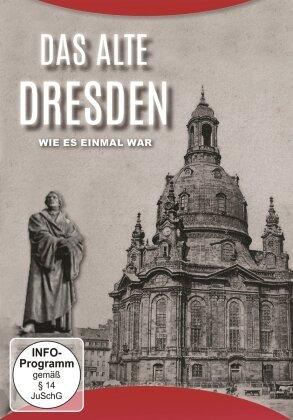 Das alte Dresden - Wie es einmal war (s/w)