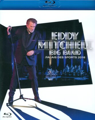 Eddy Mitchell - Big Band - Palais Des Sports 2016