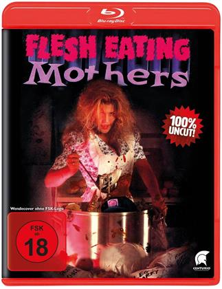 Flesh Eating Mothers (1988) (Uncut)