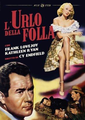 L'urlo della folla (1950) (Noir d'Essai, n/b)
