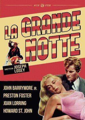La grande notte (1951) (Noir d'Essai)