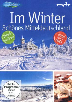 Sagenhaft - Im Winter & Schönes Mitteldeutschland