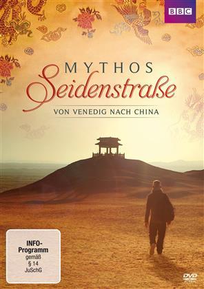 Mythos Seidenstrasse - Von Venedig nach China (BBC)