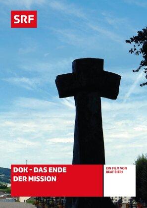 DOK - Das Ende der Mission - SRF Dokumentation