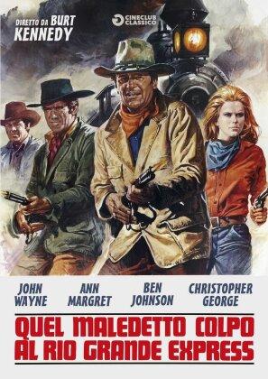Quel maledetto colpo al Rio Grande Express (1973) (Cineclub Classico)