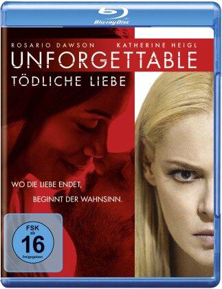 Unforgettable - Tödliche Liebe (2017)