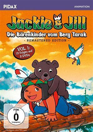 Jackie & Jill - Die Bärenkinder vom Berg Tarak - Vol. 1 (Pidax Animation, Remastered, 2 DVDs)