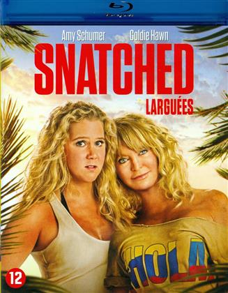 Snatched - Larguées (2017)