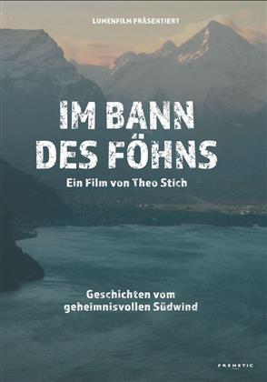 Im Bann des Föhns (2017)
