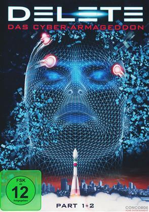 Delete - Das Cyber-Armageddon - Part 1+2 (2013)