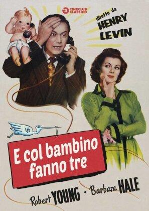 E col bambino fanno tre (1949)