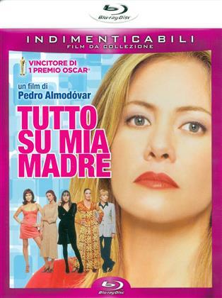 Tutto su mia madre (1999) (Indimenticabili)