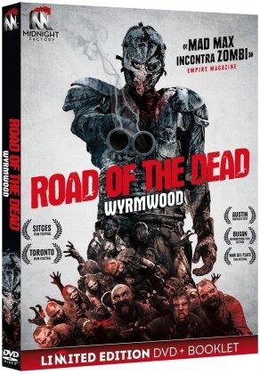 Road of the Dead - Wyrmwood (2014) (Edizione Limitata)