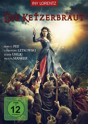 Die Ketzerbraut (2016)