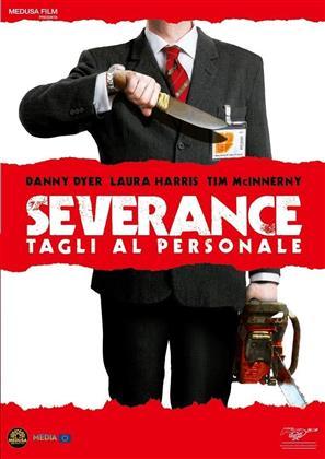 Severance - Tagli al personale (2006) (Riedizione)