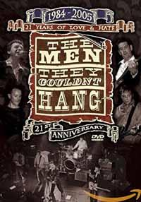 The Men They Couldn't Hang - 21 Years of Love & Hate: 1984-2005