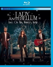 Lady A (Lady Antebellum) - On this winter's night (EV Classics)