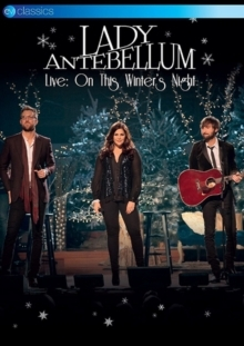 Lady A (Lady Antebellum) - On this winter's night (EV Classics)