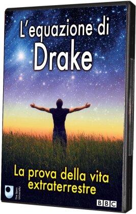 L'equazione di Drake - La prova della vita extraterrestre