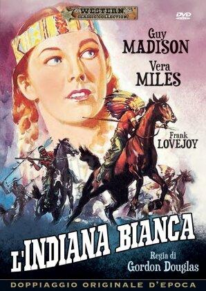 L'indiana bianca (1953)
