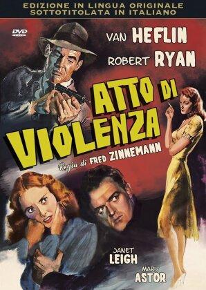 Atto di violenza (1949) (Original Movies Collection, n/b)